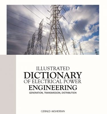Illustrated Dictionary of Electrical Power Engineering Volume III